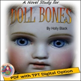 A Novel Study for Doll Bones, by Holly Black (Created by J