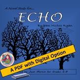 ECHO by Pam Munoz Ryan; A PDF and Digital Novel Study by J