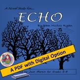 ECHO by Pam Munoz Ryan; A PDF and Digital Novel Study by J