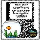 Edgar Allan's Official Crime Investigation Notebook Novel Study
