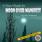 A Novel Study for Moon Over Manifest, by Clare Vanderpool