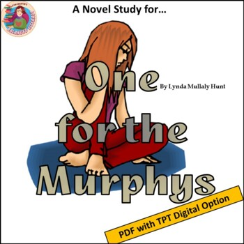 A Novel Study for One for the Murphys, by Lynda Mullaly Hunt