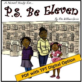 A Novel Study for P.S. Be Eleven by Rita Williams-Garcia (Common Core Aligned)