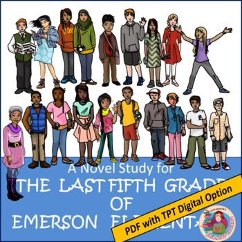 A Novel Study for The Last Fifth Grade of Emerson Elementary by Laura Shovan