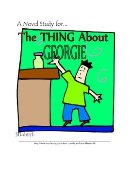 A Novel Study for The Thing About Georgie, by Lisa Graff