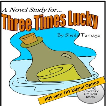A Novel Study for Three Times Lucky, by Sheila Turnage