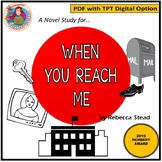A Novel Study for When You Reach Me, by Rebecca Stead