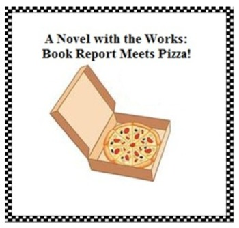 A Novel with the Works: Book Report Meets Pizza!
