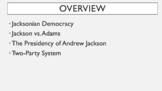 A.P. U.S. History Period 4 Notes and PPT: Age of Jackson