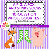 A PIG, A FOX, AND STINKY SOCKS | PRINTABLE WHOLE BOOK TEST