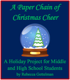 A Paper Chain of Christmas Cheer: A Holiday Project for Middle and High School
