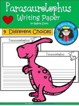 A+ Parasaurolophus... Writing Paper