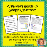 Distance Learning A Parent's Guide to Google Classroom