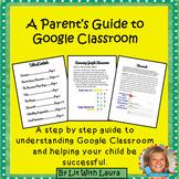 A Parent Guide to Google Classroom