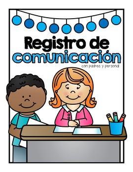 A Parent & Staff Communication Log in Spanish & English
