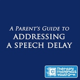 A Parent's Guide to Addressing A Speech Delay