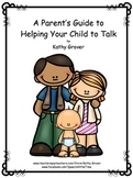Early Intervention Guide for  for Helping Your Child to Talk: Distance Learning