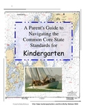 Kindergarten Back to School Guide to Common Core Standards 28 Pgs.