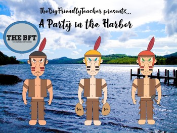 A Party in the Harbor:  The Sons of Liberty