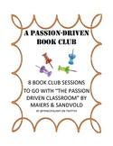 A Passion-Driven Book Club: A Literacy Coaching Tool