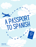 A Passport to Spanish: Unit Two - A Trip to Mexico