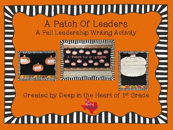 A Patch of Leaders- Fall Leadership Writing Activity