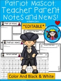 A+ Patriot: *EDITABLE* Papers For Teacher News and Notes To Parents