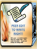A Peer Edit Guide to Write Right!