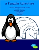 Penguin Adventure-spatial concepts, answering questions, 3-word phrases, vocab