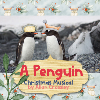 Karaoke Christmas Musical.A Penguin Christmas Party Free Practice Videos To
