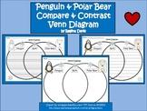A+  Penguin & Polar Bear Venn Diagram...Compare and Contrast