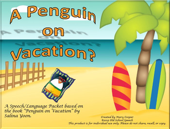 A Penguin on Vacation?