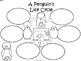A+ Penguin's Life Cycle ...Three Graphic Organizers