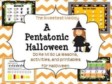 A Pentatonic Halloween - festive songs for Do Re Mi So La