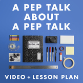A Pep Talk About A Pep Talk video + lesson plan