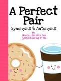 A Perfect Pair: Synonyms & Antonyms {Second Grade Cup of Tea}