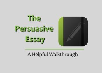 A Persuasive Essay Sample & Walkthrough