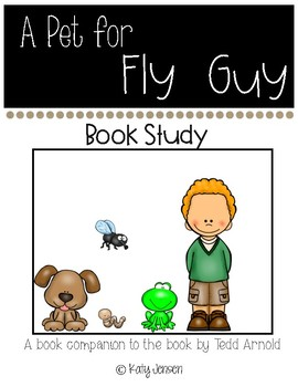 A Pet for Fly Guy Book Companion