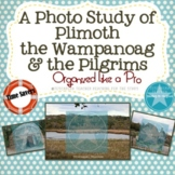 A Photo Study of Plymouth, the Wampanoag & the Pilgrims