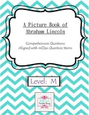 A Picture Book of Abraham Lincoln Comprehension Questions-mClass question stems