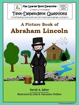 A Picture Book of Abraham Lincoln: Text-Dependent Questions and more!