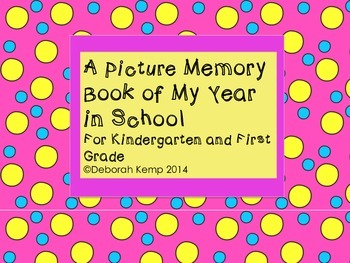 A Picture Memory Book of My Year in School
