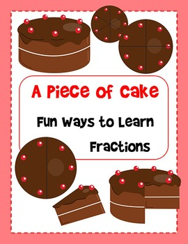 A Piece of Cake - Fun and Easy Fractions