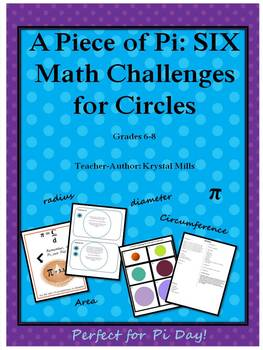 A Piece of Pi: SIX Math Challenges for Circles (Perfect for Pi Day)