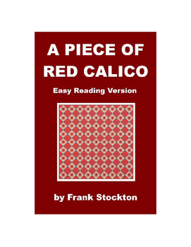 A Piece of Red Calico - Easy Reading Version with Mp3