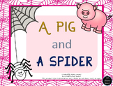 A Pig and A Spider