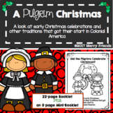 Pilgrim Christmas Unit A Colonial Perspective of Holidays Booklet