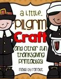 A Pilgrim Craftivity-A Thanksgiving Mini Unit