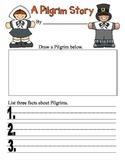 A Pilgrim Story Thanksgiving Writing Kindergarten 1st Grad
