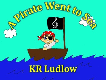'A Pirate Went to Sea' Song